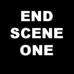 End Scene One